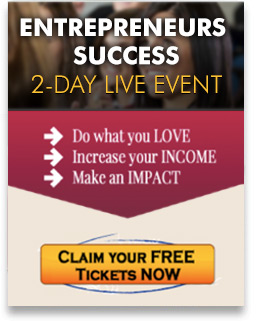 ENTREPRENEURS SUCCESS EVENT 2-DAY LIVE EVENT